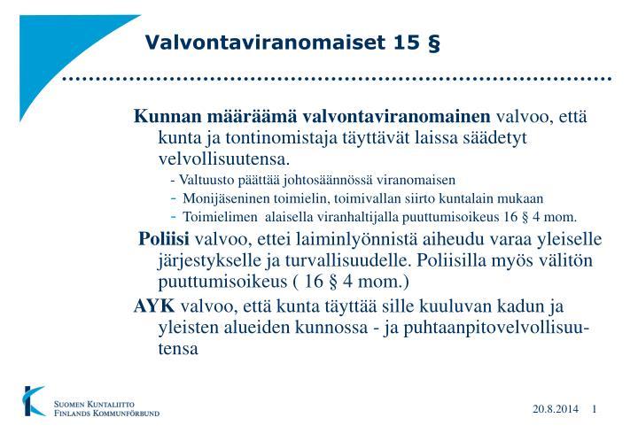 valvontaviranomaiset 15 n.
