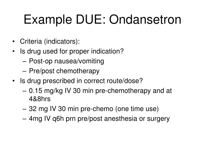 Example DUE: Ondansetron