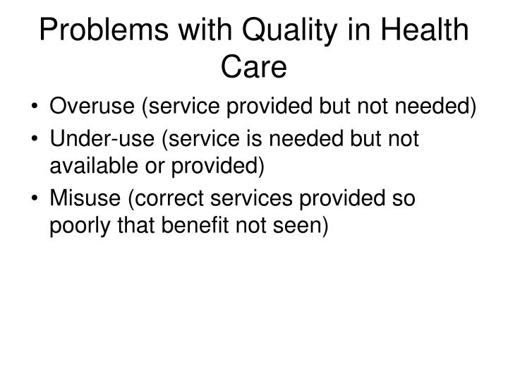 Problems with quality in health care