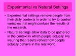 experimental vs natural settings