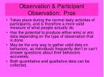 observation participant observation pros