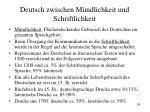 deutsch zwischen m ndlichkeit und schriftlichkeit