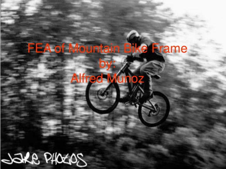 Fea of mountain bike frame by alfred munoz