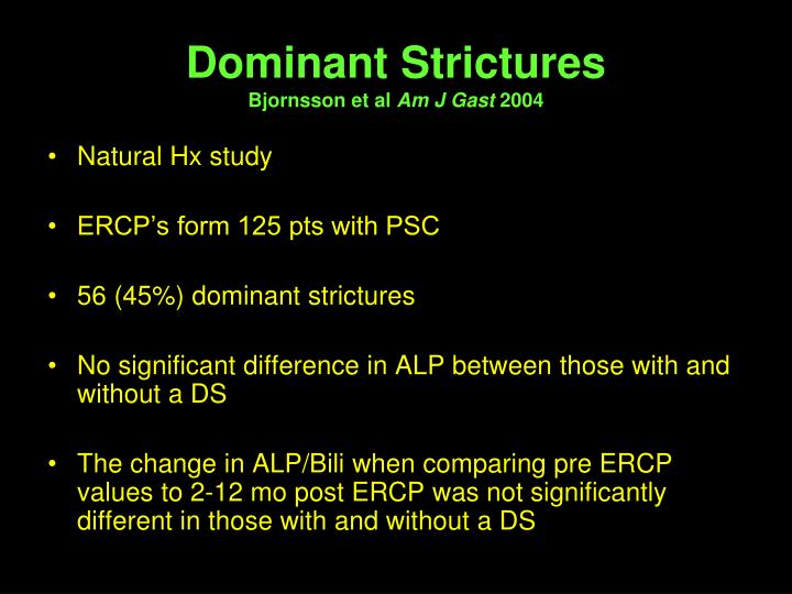 Dominant Strictures