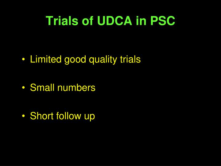 Trials of UDCA in PSC