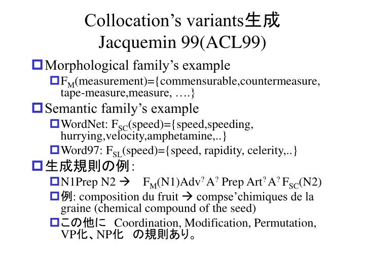 Collocation's variants
