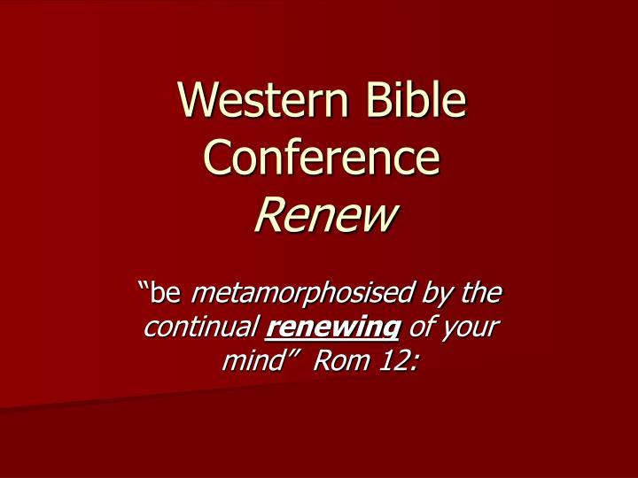 western bible conference renew n.