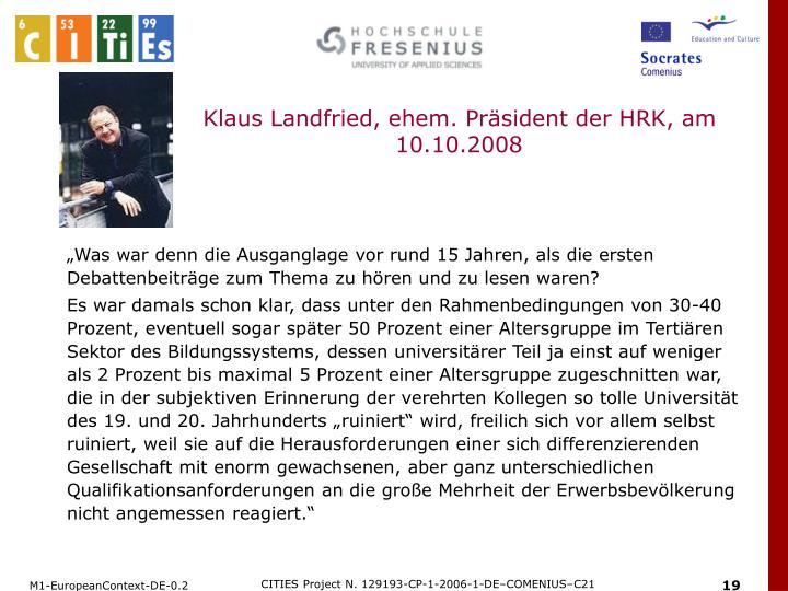 Klaus Landfried, ehem. Präsident der HRK, am 10.10.2008