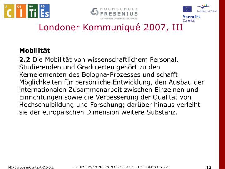 Londoner Kommuniqué 2007, III
