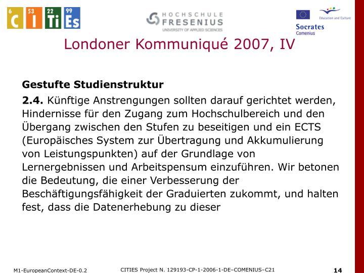Londoner Kommuniqué 2007, IV