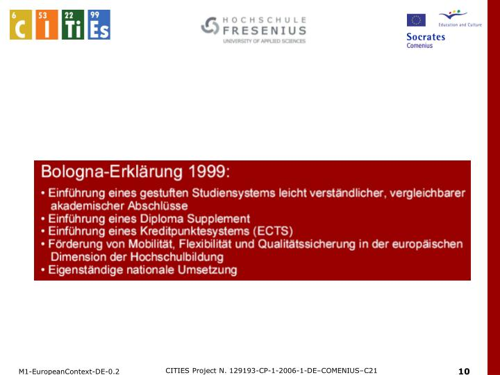 CITIES Project N. 129193-CP-1-2006-1-DE–COMENIUS–C21
