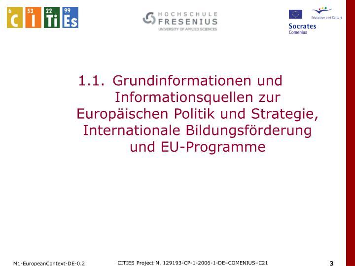 1.1.Grundinformationen und Informationsquellen zur Europäischen Politik und Strategie, Internation...