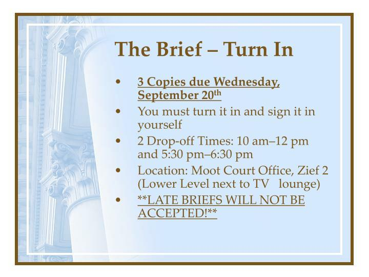 The Brief – Turn In