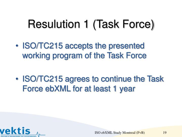 Resulution 1 (Task Force)