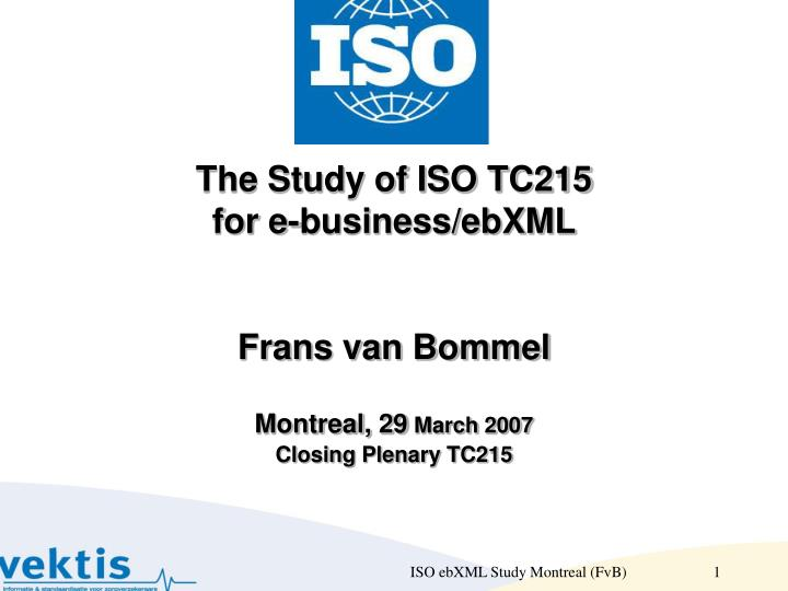 The Study of ISO TC215