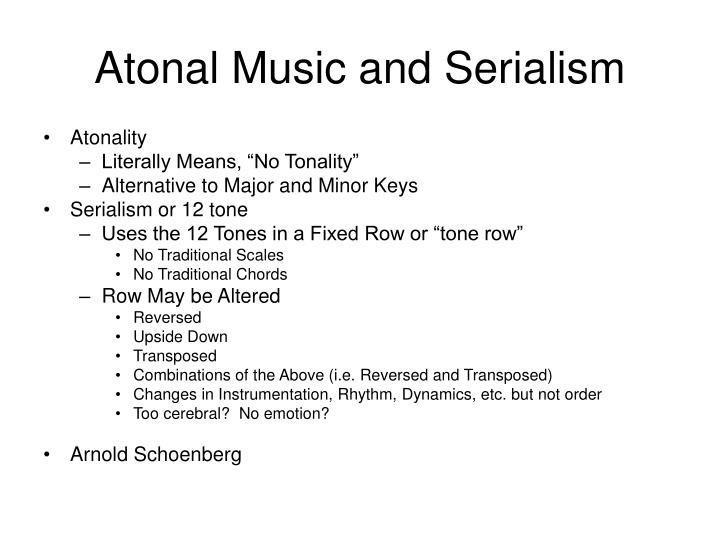 Atonal Music and Serialism