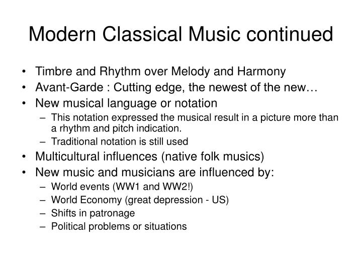 Modern classical music continued