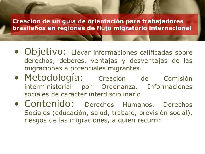 Creación de un guía de orientación para trabajadores brasileños en regiones de flujo migratorio internacional