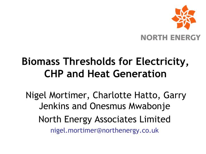 biomass thresholds for electricity chp and heat generation n.