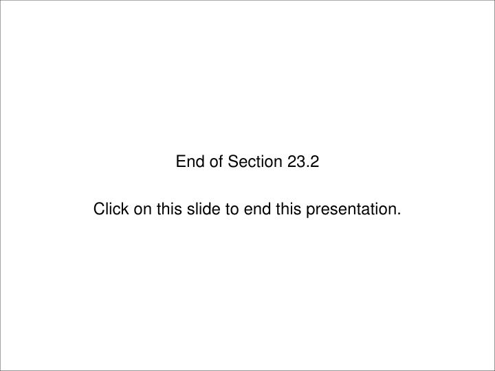 End of Section 23.2