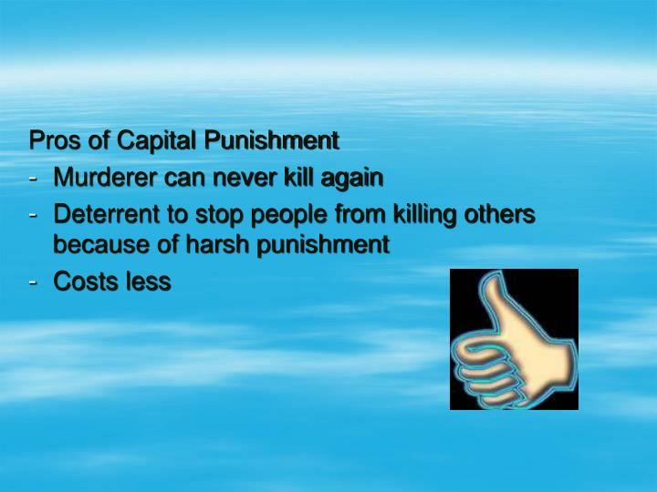 Pros of Capital Punishment