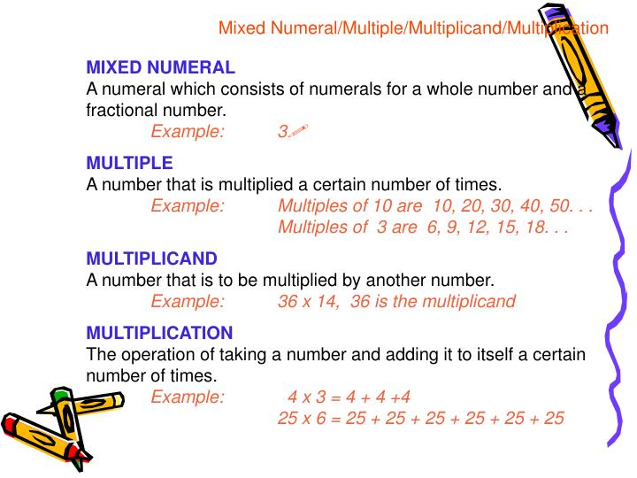 Mixed Numeral/Multiple/Multiplicand/Multiplication