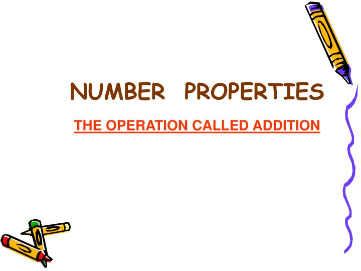 Number properties the operation called addition