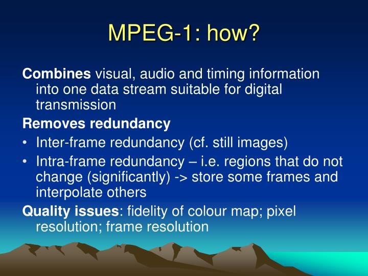 MPEG-1: how?