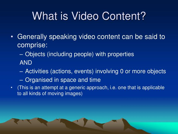 What is Video Content?