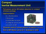 compact inertial measurement unit