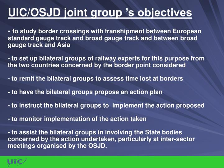 UIC/OSJD joint group's objectives
