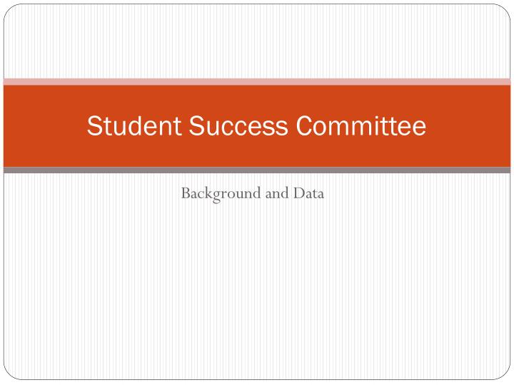 student success committee n.