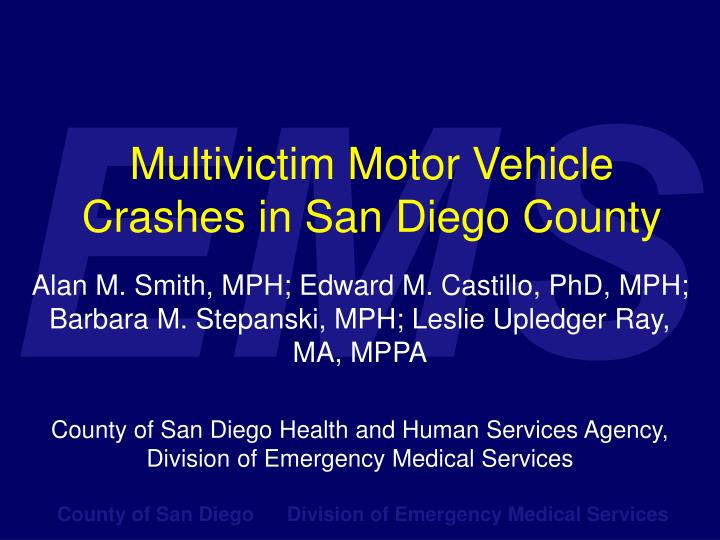 Multivictim motor vehicle crashes in san diego county