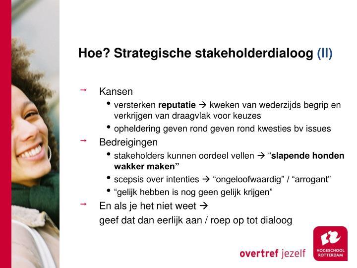 Hoe? Strategische stakeholderdialoog