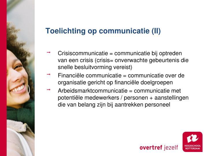 Toelichting op communicatie (II)