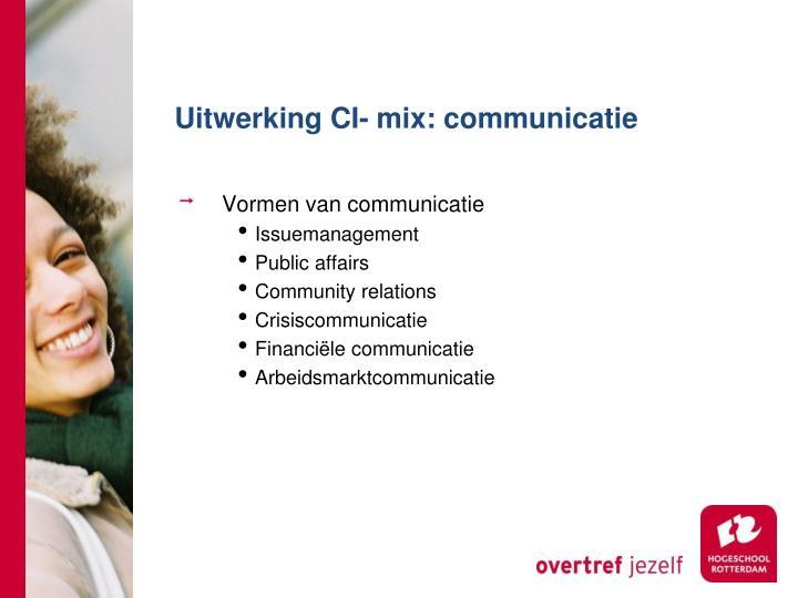 Uitwerking CI- mix: communicatie