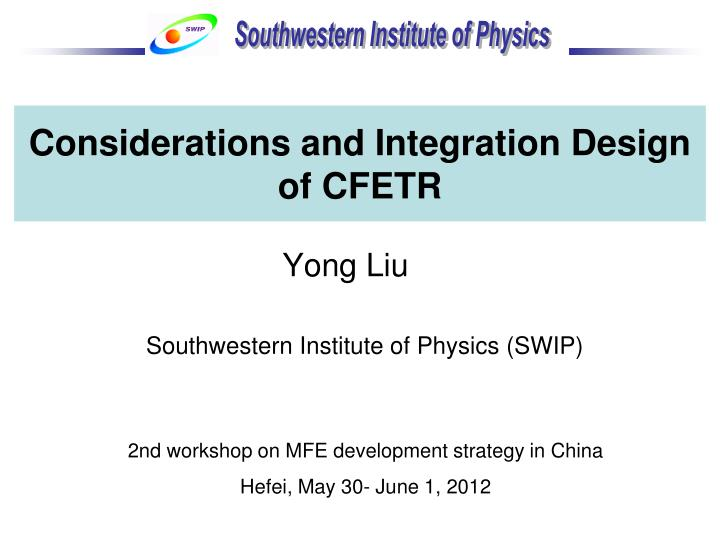 considerations and integration design of cfetr n.