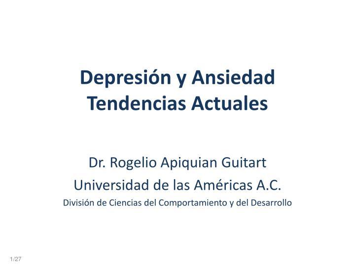 Depresi n y ansiedad t endencias a ctuales