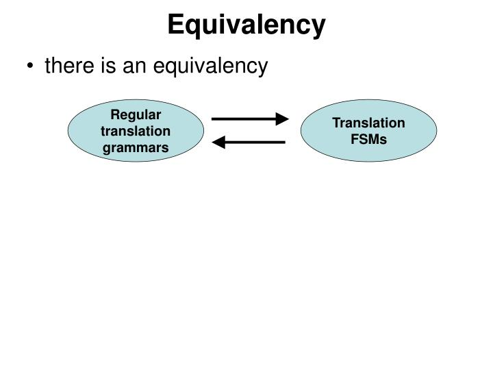 Equivalency