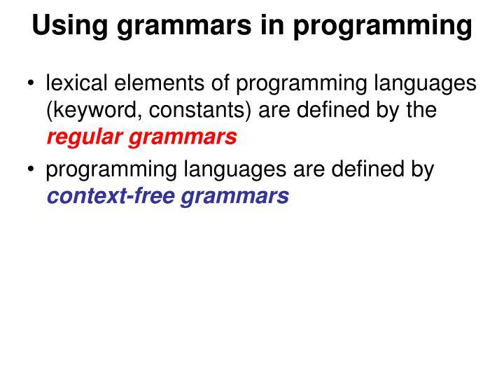 Using grammars in programming