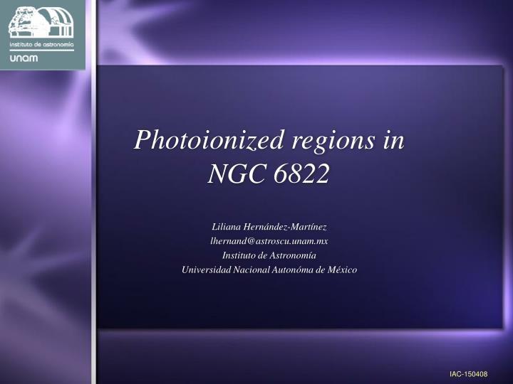 Photoionized regions in ngc 6822