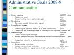 administrative goals 2008 9 communication