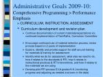 administrative goals 2009 10 comprehensive programming performance emphasis