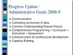 progress update administrative goals 2008 9