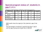 special program status of students in gap 2 mea