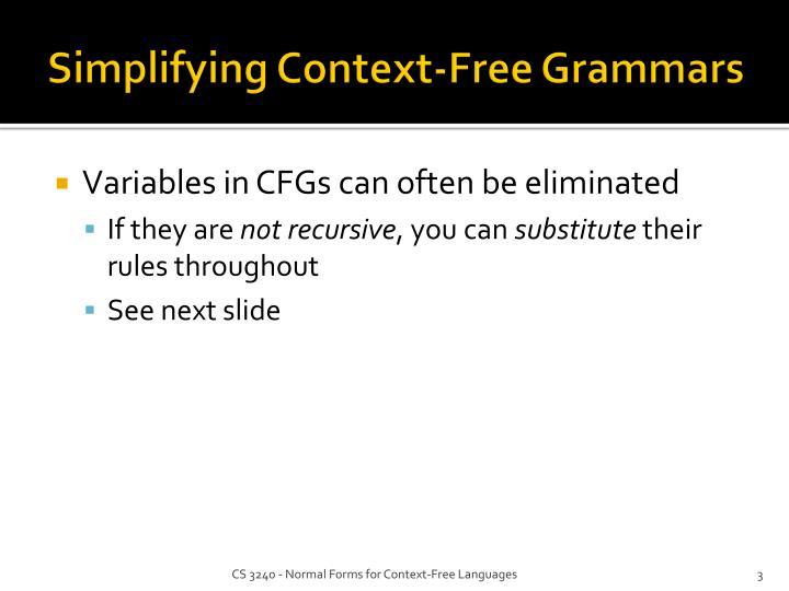 Simplifying context free grammars