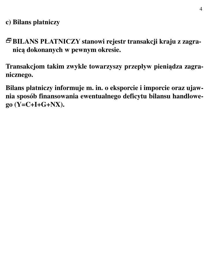 c) Bilans