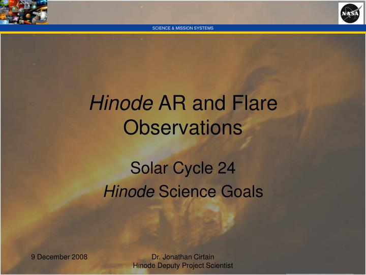 Hinode ar and flare observations