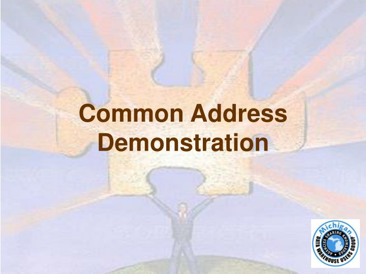 Common Address Demonstration