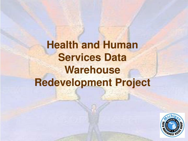 Health and Human Services Data Warehouse Redevelopment Project